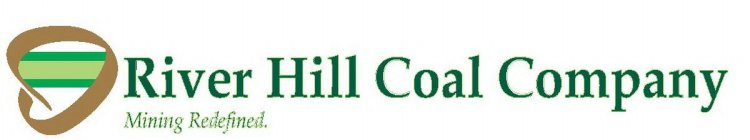 RIVER HILL COAL COMPANY MINING REDEFINED.