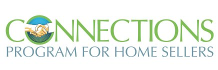 CONNECTIONS PROGRAM FOR HOME SELLERS