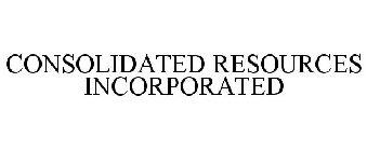 CONSOLIDATED RESOURCES INCORPORATED