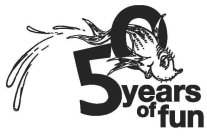 50 YEARS OF FUN