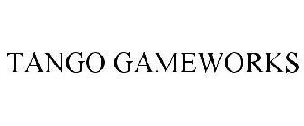 TANGO GAMEWORKS Trademark - Se...