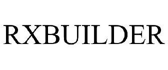 RXBUILDER Trademark of SXC Health Solutions, Inc
