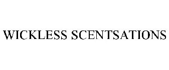 WICKLESS SCENTSATIONS