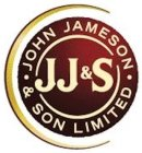 JJ&S · JOHN JAMESON · & SON LIMITED