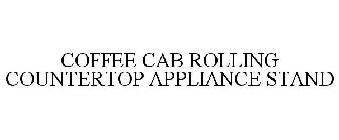 COFFEE CAB ROLLING COUNTERTOP APPLIANCE STAND