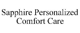 SAPPHIRE PERSONALIZED COMFORT CARE