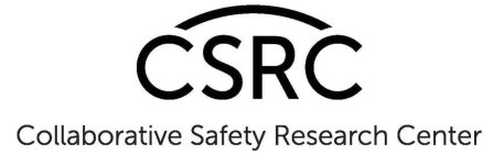 CSRC COLLABORATIVE SAFETY RESEARCH CENTER