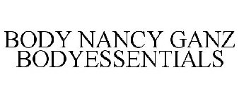 BODY NANCY GANZ BODYESSENTIALS