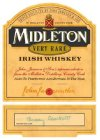 TRIPLE DISTILLED BY JOHN JAMESON & SON IN MIDLETON COUNTY CORK SINE METU MIDLETON VERY RARE IRISH WHISKEY JOHN JAMESON & SON'S SUPREME SELECTION FROM THE MIDLETON DISTILLERY, COUNTY CORK AGED TO PERFE
