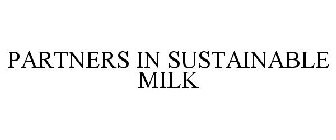 PARTNERS IN SUSTAINABLE MILK