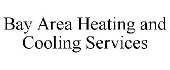 BAY AREA HEATING AND COOLING SERVICES