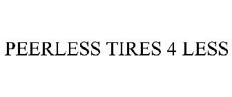 Tires 4 Less >> Peerless Tires 4 Less Trademark Of Peerless Tyre Co