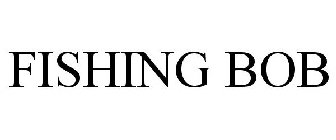 Fishing bob trademark of king show games inc for Fishing bob slot machine