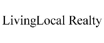 LIVINGLOCAL REALTY