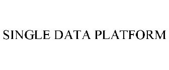 SINGLE DATA PLATFORM Trademark of Newton Manufacturing ...