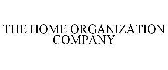 THE HOME ORGANIZATION COMPANY
