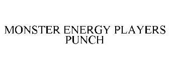 MONSTER ENERGY PLAYERS PUNCH