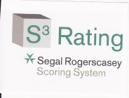 S3 RATING SEGAL ROGERSCASEY SCORING SYSTEM