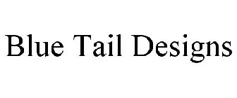 BLUE TAIL DESIGNS