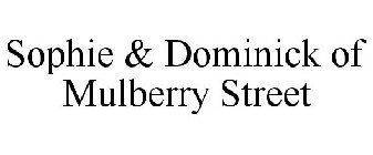 SOPHIE & DOMINICK OF MULBERRY STREET
