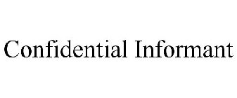 how to become confidential informant