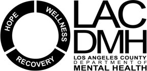 Hope Wellness Recovery Lac Dmh Los Angeles County