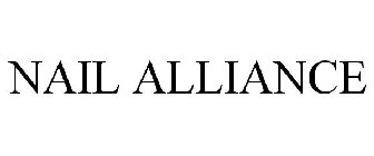 NAIL ALLIANCE Trademark of Nail Alliance, LLC