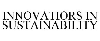 INNOVATORS IN SUSTAINABILITY