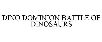 DINO DOMINION BATTLE OF DINOSAURS