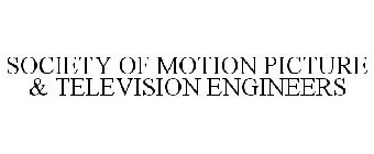 SOCIETY OF MOTION PICTURE & TELEVISION ENGINEERS