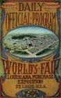WORLD'S FAIR LOUISIANA PURCHASE EXPOSITION ST. LOUIS, U.S.A. 1904 WEDNESDAY DAILY WEDNESDAY OFFICIAL PROGRAM