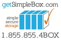 GETSIMPLEBOX.COM SIMPLE SECURE STORAGE 1.855.855.4BOX