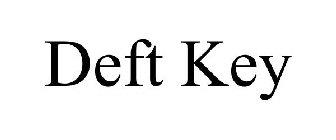DEFT KEY Trademark of Howard Jr., Raymond Wesley