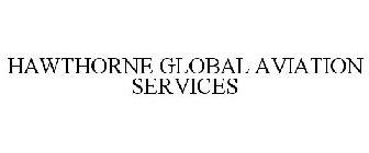 Hawthorne Global Aviation Services LLC Trademarks :: Justia