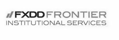 FXDD FRONTIER INSTITUTIONAL SERVICES