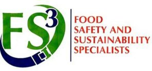 FS3 FOOD SAFETY AND SUSTAINABILITY SPECIALISTS