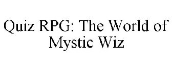 QUIZ RPG: THE WORLD OF MYSTIC WIZ