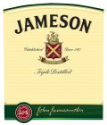 JAMESON ESTABLISHED SINCE 1780 SINE METU TRIPLE DISTILLED JOHN JAMESON & SON LIMITED JJ&S JOHN JAMESON & SON