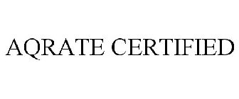 AQRATE CERTIFIED