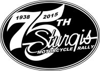 75TH STURGIS MOTORCYCLE RALLY 1938 2015
