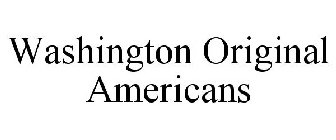 WASHINGTON ORIGINAL AMERICANS