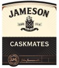 JAMESON X ESTABLISHED SINCE 1780 SINE METU CASKMATES JJ&S JOHN JAMESON & SON LIMITED JOHN JAMESON & SON