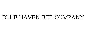 Image For Trademark With Serial Number 86362184 Registration 4719533 Word Mark Blue Haven Bee Company