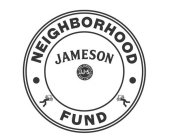 JAMESON NEIGHBORHOOD FUND JJ&S JOHN JAMESON & SON LIMITED