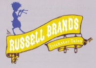 RUSSELL BRAND'S TRICKSTER TALES