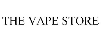 THE VAPE STORE Trademark - Serial Number 86434156 :: Justia Trademarks