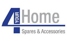 4 YOUR HOME SPARES & ACCESSORIES