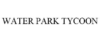 WATER PARK TYCOON Trademark Application of FRONTIER