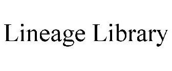 LINEAGE LIBRARY