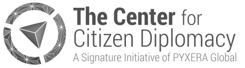 THE CENTER FOR CITIZEN DIPLOMACY A SIGNATURE INITIATIVE OF PYXERA GLOBAL